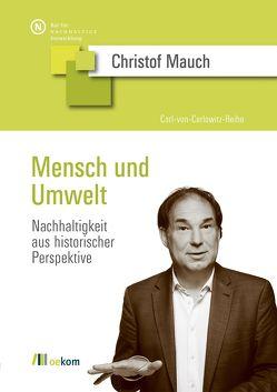 Mensch und Umwelt von Mauch,  Christof