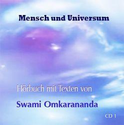 Mensch und Universum – 2 Audio CDs von Hozzel,  Dr. Michael, Omkarananda,  Swami