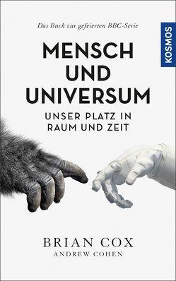 Mensch und Universum von Cohen,  Andrew, Cox,  Brian