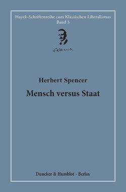 Mensch versus Staat. von Bouillon,  Hardy, Spencer,  Herbert