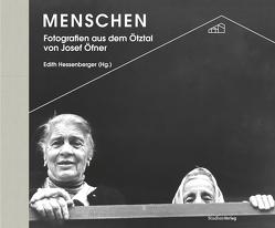 Menschen von Hessenberger,  Edith, Ötztaler Museen