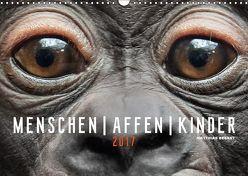 MENSCHEN AFFEN KINDER (Wandkalender 2018 DIN A3 quer) von Besant,  Matthias