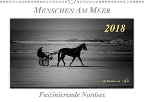 Menschen am Meer – faszinierende Nordsee (Wandkalender 2018 DIN A3 quer) von Roder,  Peter