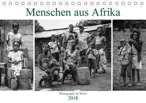Menschen aus Afrika (Tischkalender 2018 DIN A5 quer) von Werri