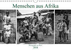 Menschen aus Afrika (Wandkalender 2018 DIN A4 quer) von Werri