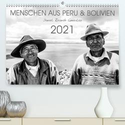Menschen aus Peru und Bolivien (Premium, hochwertiger DIN A2 Wandkalender 2021, Kunstdruck in Hochglanz) von Ricardo González Photography,  Daniel