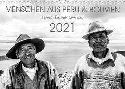 Menschen aus Peru und Bolivien (Wandkalender 2021 DIN A3 quer) von Ricardo González Photography,  Daniel