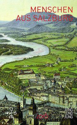 Menschen aus Salzburg von Jung,  Jochen, Kleibel,  Arno
