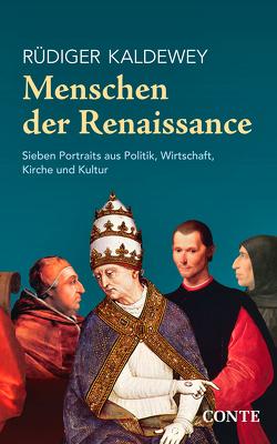 Menschen der Renaissance von Kaldewey,  Rüdiger