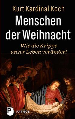 Menschen der Weihnacht von Koch,  Kurt Kardinal