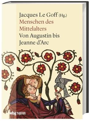 Menschen des Mittelalters von Le Goff,  Jacques