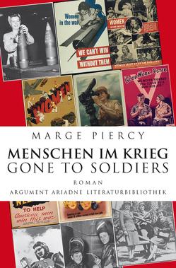 Menschen im Krieg – Gone to Soldiers von Piercy,  Marge, Zerning,  Heidi