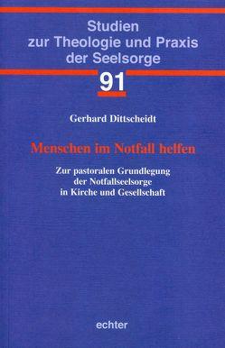 Menschen im Notfall helfen von Dittscheidt,  Gerhard