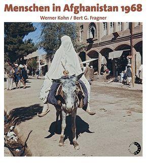 Menschen in Afghanistan von Fragner,  Bert G., Kohn,  Werner