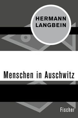 Menschen in Auschwitz von Langbein,  Hermann