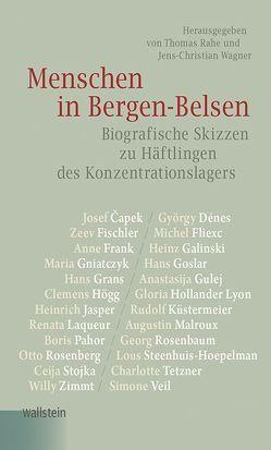 Menschen in Bergen-Belsen von Rahe,  Thomas, Wagner,  Jens-Christian