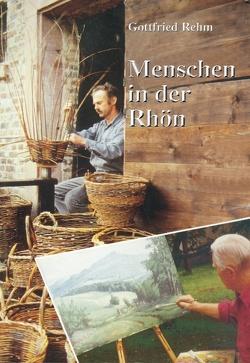 Menschen in der Rhön von Rehm,  Gottfried