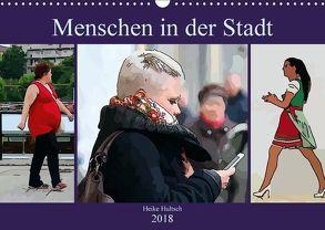 Menschen in der Stadt (Wandkalender 2018 DIN A3 quer) von N.,  N.