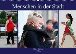 Menschen in der Stadt (Wandkalender 2019 DIN A2 quer) von N.,  N.