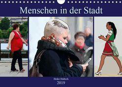 Menschen in der Stadt (Wandkalender 2019 DIN A4 quer) von N.,  N.