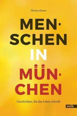 Menschen in München von Kinast,  Florian