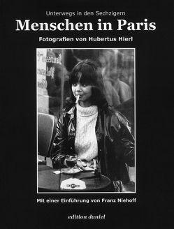 Menschen in Paris von Hierl,  Hubertus, Niehoff,  Franz