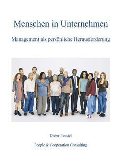 Menschen in Unternehmen von Feustel,  Dieter