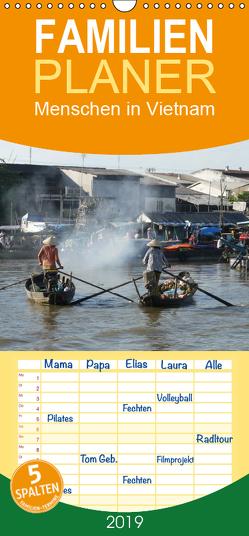 Menschen in Vietnam – Familienplaner hoch (Wandkalender 2019 , 21 cm x 45 cm, hoch) von Goldscheider,  Stefanie