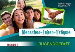 Menschen-Leben-Träume von Reintgen,  Frank, Vellguth,  Klaus