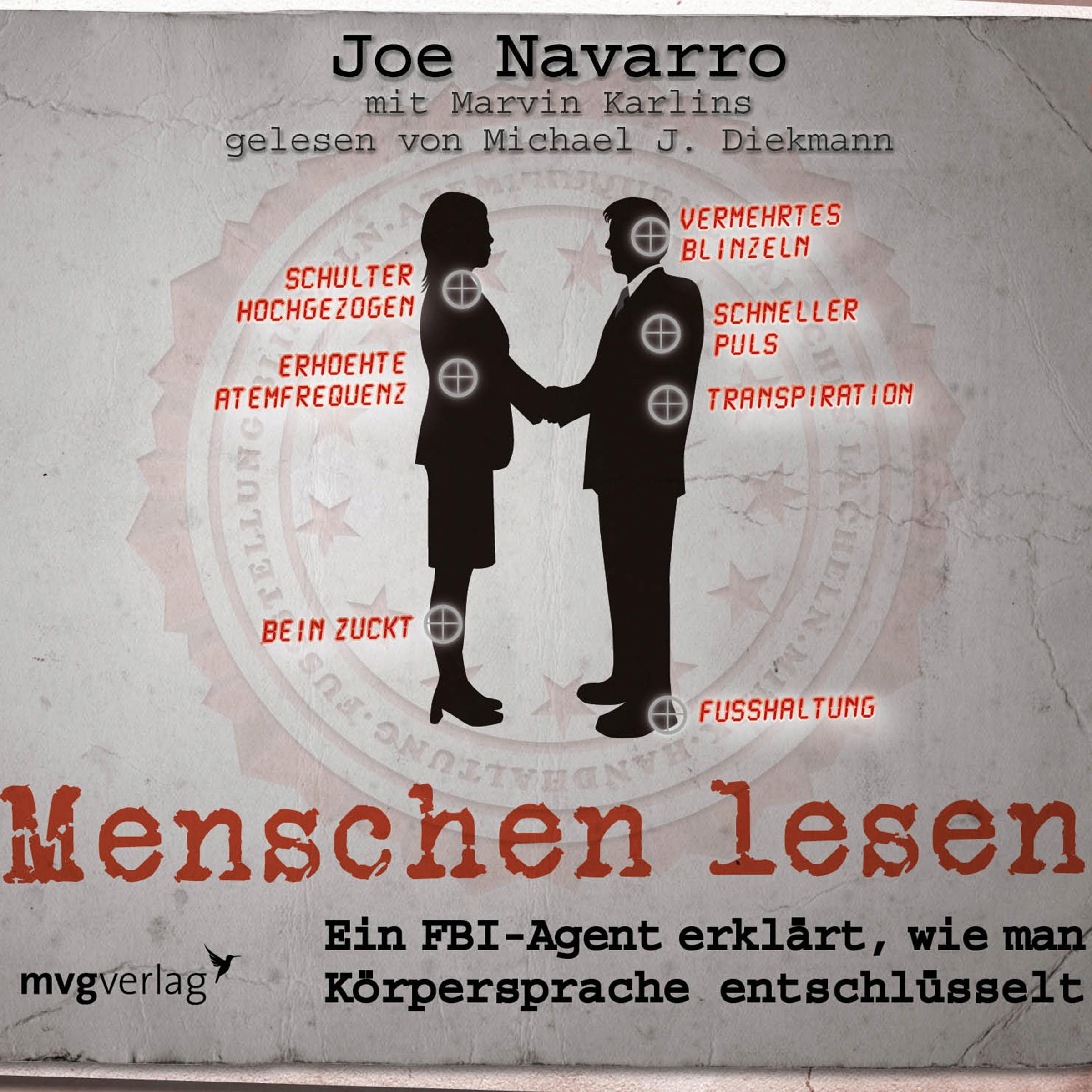 Menschen lesen von Diekmann, Michael J., Navarro, Joe: Ein FBI-Agent e