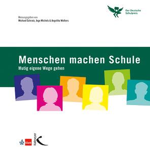 Menschen machen Schule von Michels,  Inge, Schratz,  Michael, Wolters,  Angelika