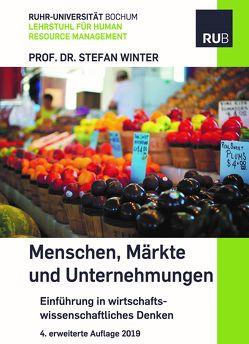 Menschen, Märkte und Unternehmungen von Winter,  Stefan