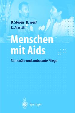Menschen mit Aids von Arasteh,  Keikawus N., Steven,  Beate, Weiss,  Rudolf