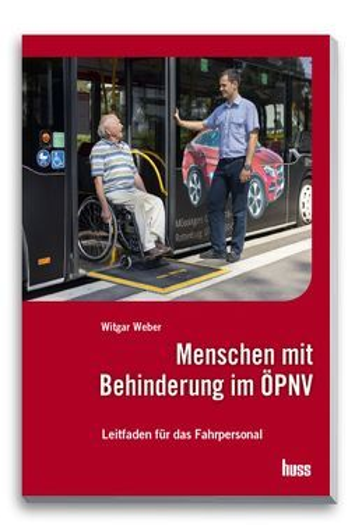 Menschen mit Behinderung im ÖPNV von Weber,  Witgar