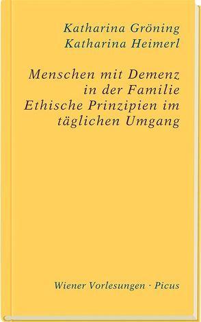 Menschen mit Demenz in der Familie von Gröning,  Katharina, Heimerl,  Katharina
