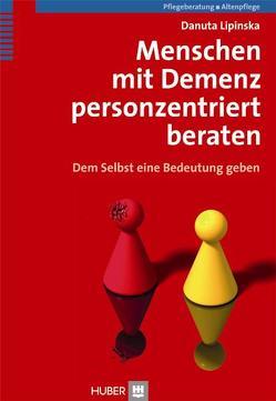 Menschen mit Demenz personzentriert beraten von Börger,  Heide, Lipinska,  Danuta