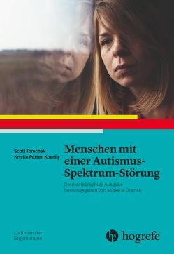 Menschen mit einer Autismus–Spektrum–Störung von AOTA, Koenig,  Kristie Patten, Krieger,  Beate, Tomchek,  Scott