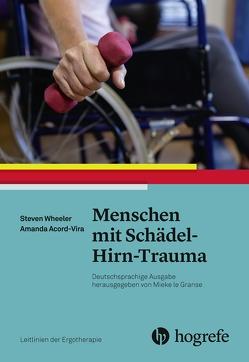 Menschen mit Schädel–Hirn–Trauma von Acord–Vira,  Amanda, Wheeler,  Steven