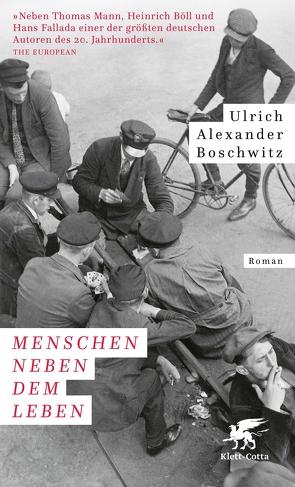 Menschen neben dem Leben von Boschwitz,  Ulrich Alexander, Graf,  Peter
