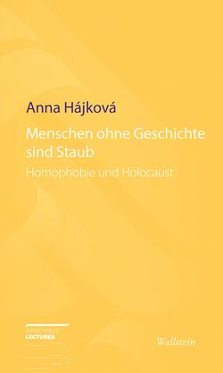 Menschen ohne Geschichte sind Staub von Hájková,  Anna