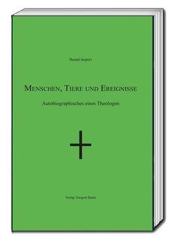 Menschen, Tiere und Ereignisse von Jaspert,  Bernd