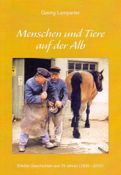 Menschen und Tiere von Lamparter,  Georg