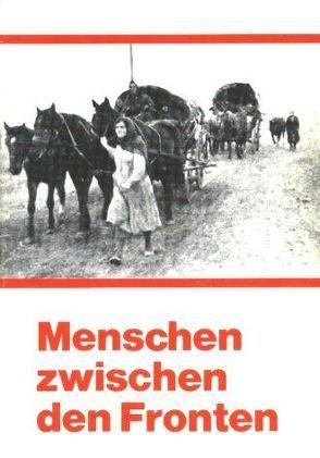 Menschen zwischen den Fronten von Hoffmann,  Edith