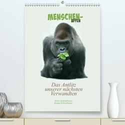 Menschenaffen – Das Antlitz unserer nächsten Verwandten (Premium, hochwertiger DIN A2 Wandkalender 2021, Kunstdruck in Hochglanz) von Schmidbauer,  Heinz