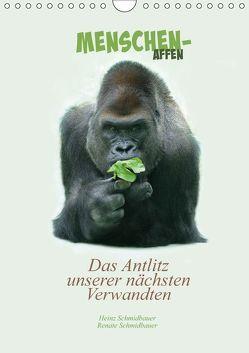 Menschenaffen – Das Antlitz unserer nächsten Verwandten (Wandkalender 2019 DIN A4 hoch) von Schmidbauer,  Heinz