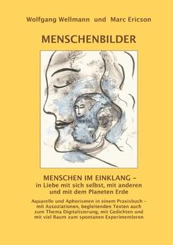 MENSCHENBILDER von Ericson,  Marc, Wellmann,  Wolfgang