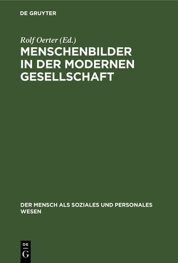 Menschenbilder in der modernen Gesellschaft von Oerter,  Rolf