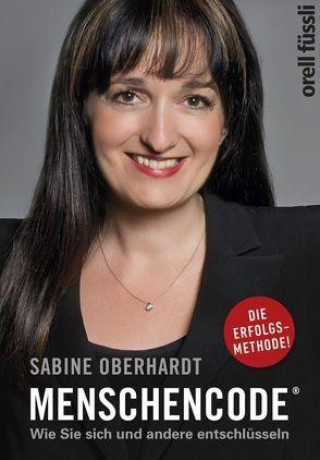 Menschencode® von Oberhardt,  Sabine