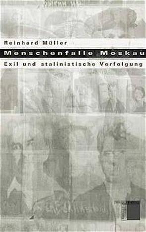 Menschenfalle Moskau von Müller,  Reinhard