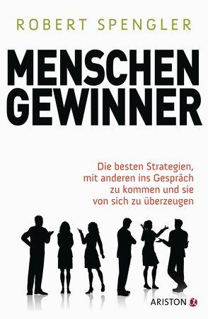 Menschengewinner von Spengler,  Robert
